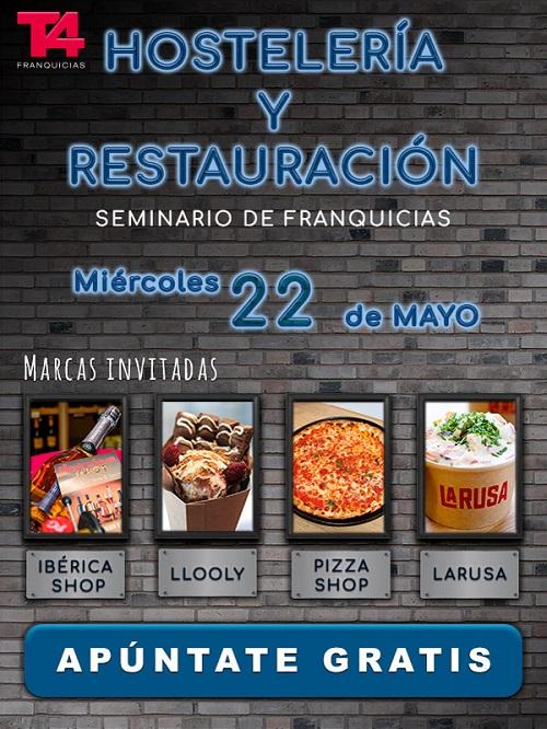 T4 Franquicias y marcas del sector organizan en Madrid un seminario gratuito sobre cómo abrir una franquicia de hostelería/restauración